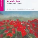 """""""A modo tuo"""": il nuovo libro di Margherita Pink"""